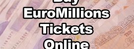 How to Buy Tickets for Tonights EuroMillions Jackpot Draw with Lottery Betting?
