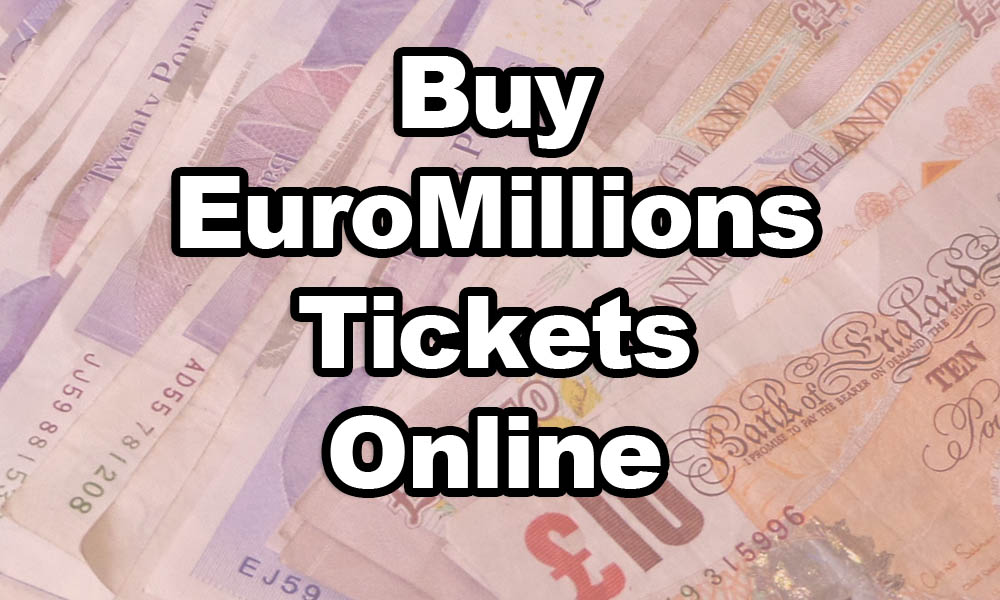 Buy EuroMillions Tickets Online