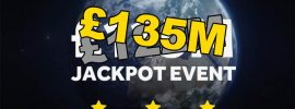 Tonight: £135 Million EuroMillions Jackpot – Buy Your Tickets Now