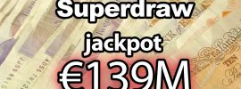 EuroMillions Superdraw – €139 million – Tuesday 19th September 2017