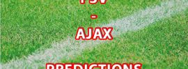 Dutch Eredivisie: PSV has to win from Ajax to stay alive for title chances
